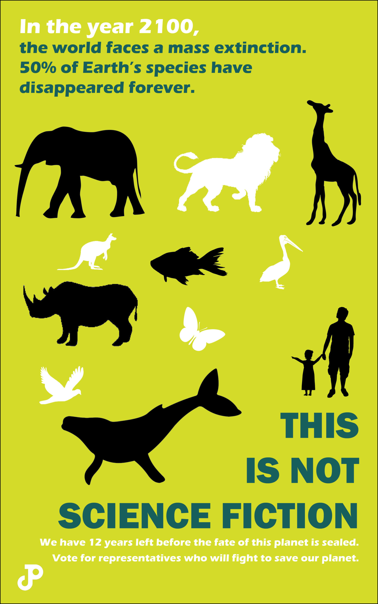 a poster with an illustration of a parent and small child observing various animals, half of which are colored white, the other half colored black. The text reads, in the year 2100, the world faces a mass extinction. 50 percent of Earth's species have disappeared forever. This is not science fiction. We have 12 years left before the fate of this planet is sealed. Vote for representatives who will fight to save our planet.
